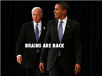 BRAINS ARE BACK