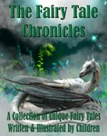 The Fairy Tale Chronicles: A Collection of Fairy T