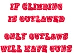 If Climbing is Outlawed