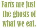 Farts are just the Ghosts