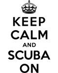 KEEP CALM AND SCUBA ON