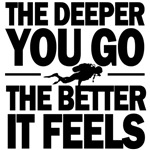 the deeper you go the better it feel