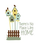 Theres no Place Lik...