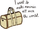 I want to make memories