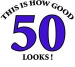How Good - 50 Looks