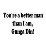 Gunga Din Quote