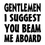 Beam Me Aboard