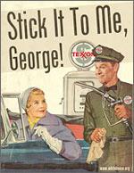 STICK IT TO ME, GEORGE!