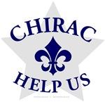 Chirac Help Us!
