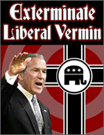 Exterminate Liberal Vermin