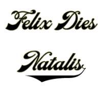 Felix Dies Natalis!