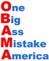 One Big Ass Mistake America