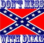 Don't Mess With Dixie