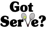 Got Serve? Tennis t-shirts & gifts