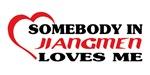 Somebody in Jiangmen loves me