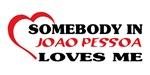 Somebody in Joao Pessoa loves me