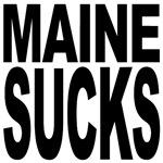Maine Sucks