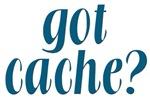 Got Cache? -  Blue