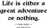 Adventure: Life is an Adventure