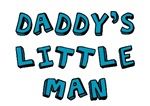Daddy's little man t-shirts & onesies