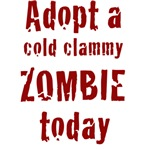 Adopt a cold clammy ZOMBIE today