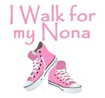 I WALK FOR MY NONA