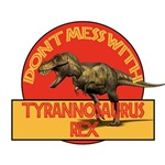 Don't Mes With Tyrannosaurus Rex