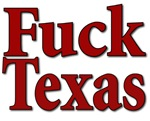Fuck Texas