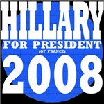 Hillary For President (Of France) 2008