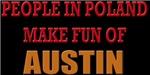 OU - People In Poland Make Fun of Austin