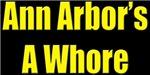 Ann Arbor Was A Whore