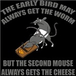 Second Mouse Gets The Cheese