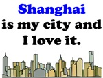Shanghai Is My City And I Love It