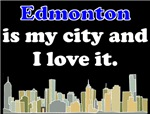 Edmonton Is My City And I Love It
