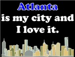 Atlanta Is My City And I Love It