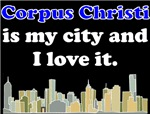 Corpus Christi Is My City And I Love It