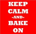 Keep Calm And Bake On (Red)