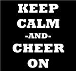 Keep Calm And Cheer On (Black)