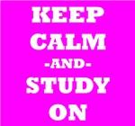 Keep Calm And Study On (Pink)