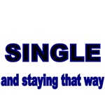 Single and staying that way