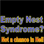 EMPTY NEST SYNDROME? NOT A CHANCE IN HELL