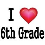 I LOVE 6TH GRADE