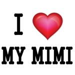 I LOVE MY MIMI