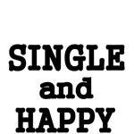 SINGLE & HAPPY