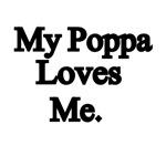 My Poppa Loves Me.