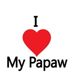 I love My Papaw