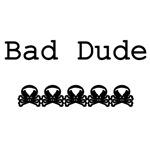 Bad Dude with skulls