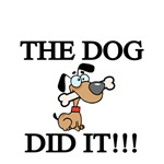 The Dog Did It!!