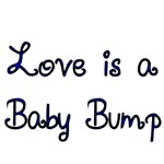 Love is a Baby Bump