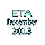 ETA DECEMBER 2013